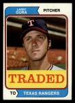 1974 Topps Traded #616 T Larry Gura  Front Thumbnail