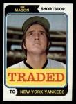 1974 Topps Traded #618 T  -  Jim Mason Traded Front Thumbnail