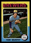 1975 Topps Mini #28  Tom Murphy  Front Thumbnail