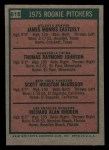 1975 Topps Mini #618   -  Jamie Easterly / Tom Johnson / Scott McGregor / Rick Rhoden Rookie Pitchers Back Thumbnail