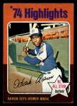 1975 Topps Mini #1  Hank Aaron  Front Thumbnail