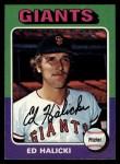 1975 Topps #467  Ed Halicki  Front Thumbnail