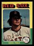 1975 Topps Mini #513  Dick Pole  Front Thumbnail