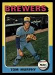1975 Topps #28  Tom Murphy  Front Thumbnail