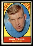 1967 Topps #45  Don Trull  Front Thumbnail
