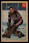 1954 Parkhurst #77  Al Rollins  Front Thumbnail