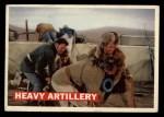1956 Topps Davy Crockett #68 ORG  Heavy Artillery  Front Thumbnail
