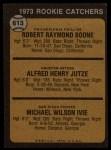 1973 Topps #613   -  Bob Boone / Mike Ivie / Skip Jutze Rookie Catchers Back Thumbnail