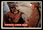 1956 Topps Davy Crockett #55 ORG  Things Look Bad  Front Thumbnail