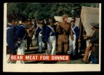 1956 Topps Davy Crockett #5 ORG  Bear Meat For Dinner  Front Thumbnail