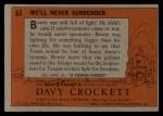 1956 Topps Davy Crockett #61 ORG  We'll Never Surrender  Back Thumbnail