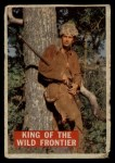 1956 Topps Davy Crockett #1 ORG  King of the Wild Frontier     Front Thumbnail