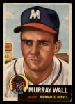 1953 Topps #217  Murray Wall  Front Thumbnail