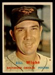 1957 Topps #340  Bill Wight  Front Thumbnail
