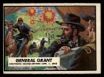1962 Topps Civil War News #38   General Grant Front Thumbnail