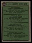1974 Topps #608 COR  -  Bob Apodaca / Dick Baney / John D'Acquisto / Mike Wallace Rookie Pitchers   Back Thumbnail
