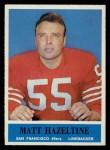 1964 Philadelphia #160  Matt Hazeltine  Front Thumbnail