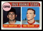 1969 Topps #284   -  Jerry Robertson / Mike Wegener Expos Rookies Front Thumbnail