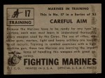 1953 Topps Fighting Marines #17   Careful Aim Back Thumbnail