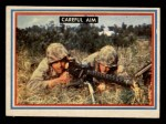 1953 Topps Fighting Marines #17   Careful Aim Front Thumbnail
