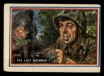 1953 Topps Fighting Marines #49   The Last Moment Front Thumbnail