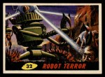 1962 Topps / Bubbles Inc Mars Attacks #32   Robot Terror  Front Thumbnail