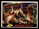 1962 Mars Attacks #22   Burning Cattle Front Thumbnail