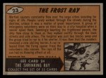 1962 Mars Attacks #23   The Frost Ray  Back Thumbnail