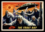 1962 Mars Attacks #23   The Frost Ray  Front Thumbnail