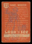 1952 Topps Look 'N See #22  Daniel Webster  Back Thumbnail