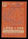 1952 Topps Look 'N See #47  Admiral Robert E Peary  Back Thumbnail