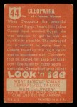 1952 Topps Look 'N See #44  Cleopatra  Back Thumbnail