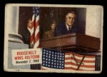 1954 Topps Scoop #31   Roosevelt Wins 4th Term Front Thumbnail
