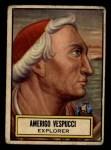 1952 Topps Look 'N See #118  Amerigo Vespucci  Front Thumbnail