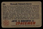 1951 Bowman Jets Rockets and Spacemen #46   Through Volcanic Caves Back Thumbnail
