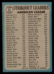 1965 O-Pee-Chee #11   -  Dean Chance / Al Downing / Camilo Pascual AL Strikeout Leaders Back Thumbnail
