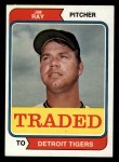 1974 Topps Traded #458 T Jim Ray  Front Thumbnail