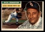 1956 Topps #18  Dick Donovan  Front Thumbnail