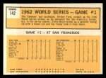 1963 Topps #142   -  Whitey Ford 1962 World Series - Game #1 - Yanks' Ford Wins Series Opener Back Thumbnail