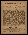 1940 Play Ball #174  Johnny Evers  Back Thumbnail
