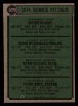 1974 Topps #605   -  Vic Albury / Ken Frailing / Kevin Kobel / Frank Tanana Rookie Pitchers  Back Thumbnail