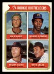 1974 Topps #606   -  Jim Fuller / Wilbur Howard / Tommy Smith / Otto Velez Rookie Outfielders Front Thumbnail