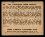 1940 Gum Inc. Lone Ranger #17   The Interrupted Coach Robbery Back Thumbnail