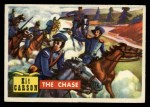 1956 Topps Round Up #76   -  Kit Carson The Chase Front Thumbnail