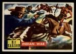 1956 Topps Round Up #80   -  Kit Carson Indian War Front Thumbnail