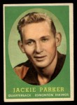 1958 Topps CFL #18  Jackie Parker  Front Thumbnail