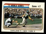 1974 Topps #478   -  Jerry Grote / Bert Campaneris 1973 World Series - Game #7 Front Thumbnail