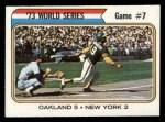 1974 Topps #478   -  Jerry Grote / Bert Campaneris 1973 World Series - Game #7 Front Thumbnail