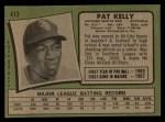 1971 Topps #413  Pat Kelly  Back Thumbnail