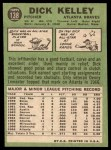 1967 Topps #138  Dick Kelley  Back Thumbnail